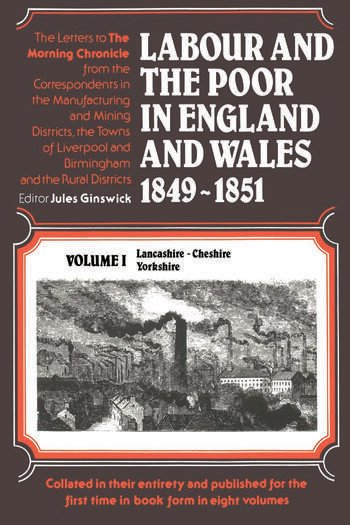 Labour and the Poor in England and Wales, 1849-1851 Lancashire, Cheshire & Yorkshire book cover