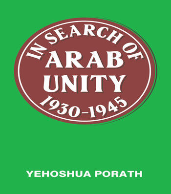 In Search of Arab Unity 1930-1945 book cover