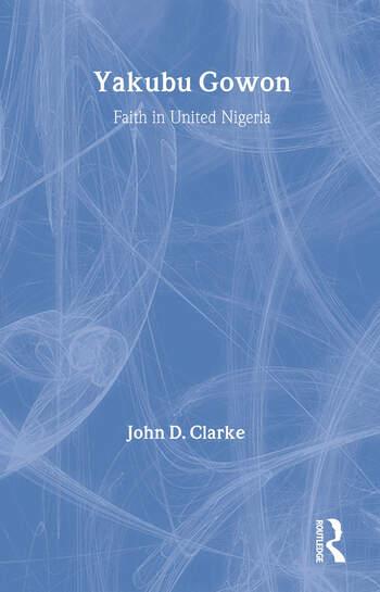 Yakubu Gowon Faith in United Nigeria book cover