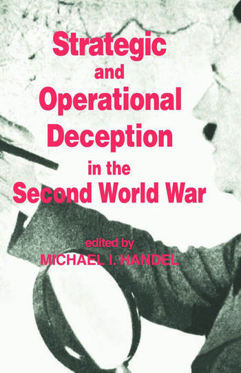 Strategic and Operational Deception in the Second World War book cover