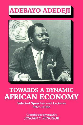 Towards a Dynamic African Economy Selected Speeches and Lectures 1975-1986 book cover