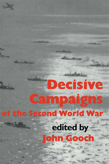 Decisive Campaigns of the Second World War book cover