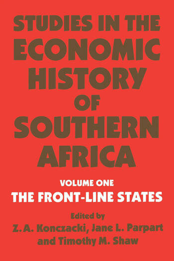 Studies in the Economic History of Southern Africa Volume 1: The Front Line states book cover