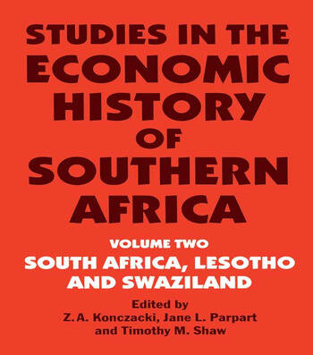 Studies in the Economic History of Southern Africa Volume Two : South Africa, Lesotho and Swaziland book cover