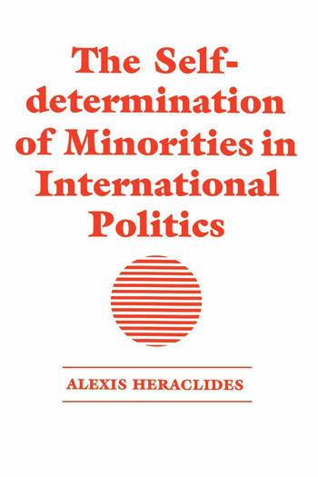 The Self-determination of Minorities in International Politics book cover
