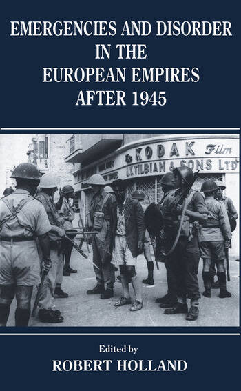Emergencies and Disorder in the European Empires After 1945 book cover