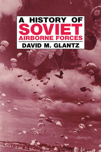 A History of Soviet Airborne Forces book cover