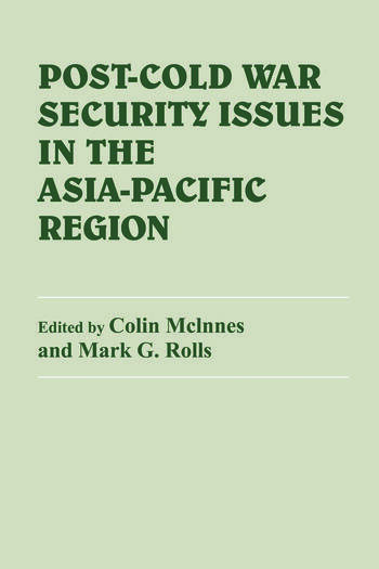 Post-Cold War Security Issues in the Asia-Pacific Region book cover