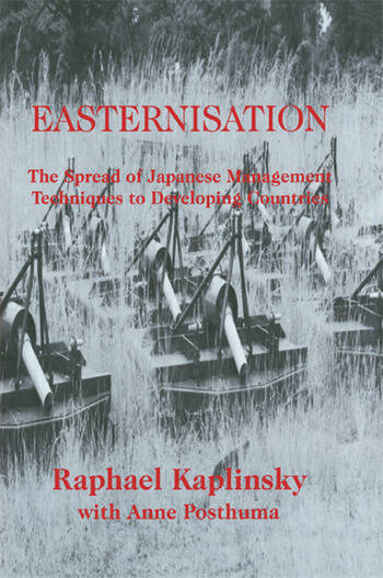 Easternization The Spread of Japanese Management Techniques to Developing Countries book cover