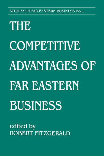 The Competitive Advantages of Far Eastern Business book cover