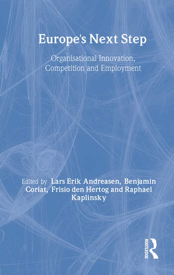 Europe's Next Step Organisational Innovation, Competition and Employment book cover