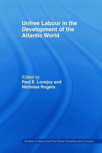 Unfree Labour in the Development of the Atlantic World book cover