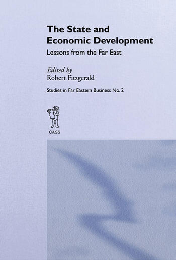 The State and Economic Development Lessons from the Far East book cover