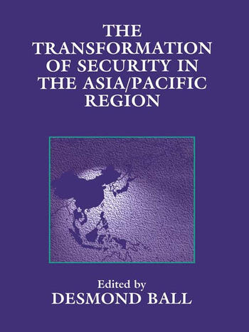 The Transformation of Security in the Asia/Pacific Region book cover