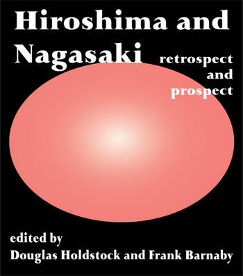 Hiroshima and Nagasaki Restrospect and Prospect book cover