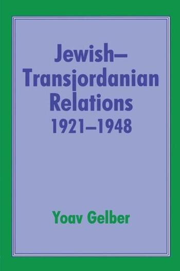 Jewish-Transjordanian Relations 1921-1948 Alliance of Bars Sinister book cover