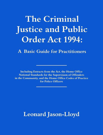 The Criminal Justice and Public Order Act 1994 A Basic Guide for Practitioners book cover