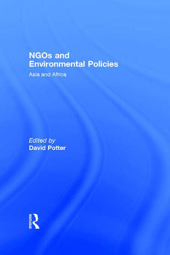NGOs and Environmental Policies Asia and Africa book cover