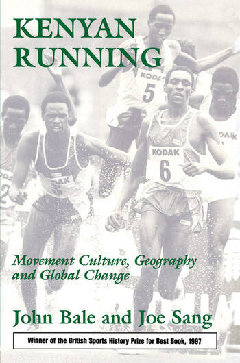 Kenyan Running Movement Culture, Geography and Global Change book cover