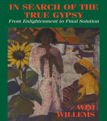 In Search of the True Gypsy From Enlightenment to Final Solution book cover