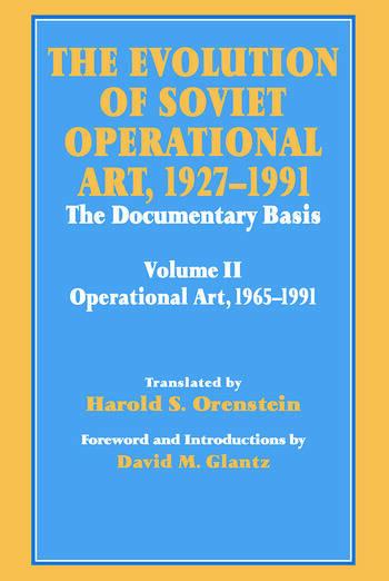The Evolution of Soviet Operational Art, 1927-1991 The Documentary Basis: Volume 2 (1965-1991) book cover