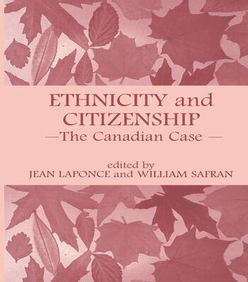 Ethnicity and Citizenship The Canadian Case book cover