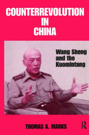 Counterrevolution in China Wang Sheng and the Kuomintang book cover