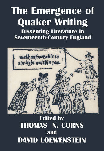 The Emergence of Quaker Writing Dissenting Literature in Seventeenth-Century England book cover