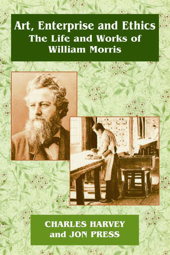 Art, Enterprise and Ethics: Essays on the Life and Work of William Morris The Life and Works of William Morris book cover