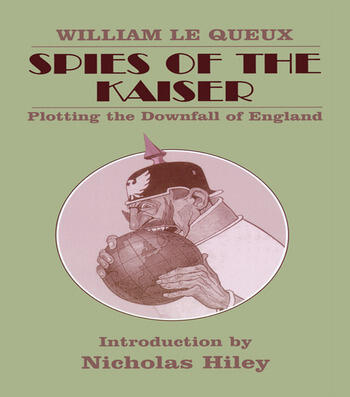 Spies of the Kaiser Plotting the Downfall of England book cover