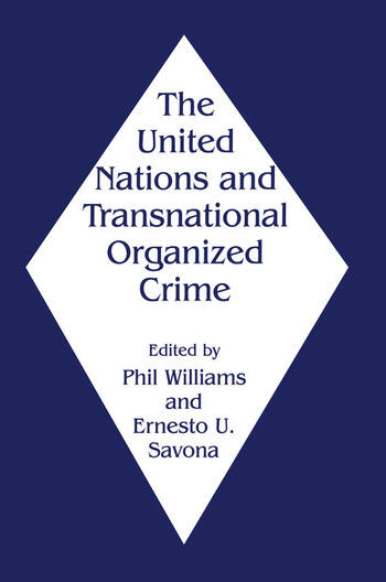 The United Nations and Transnational Organized Crime book cover