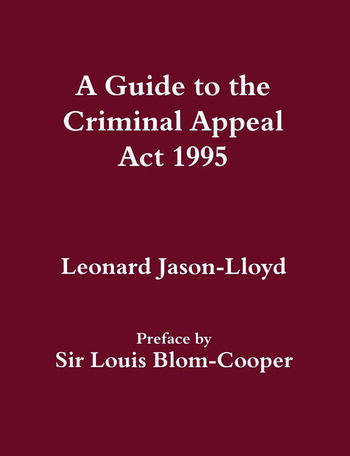A Guide to the Criminal Appeal Act 1995 book cover