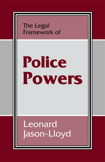 The Legal Framework of Police Powers book cover