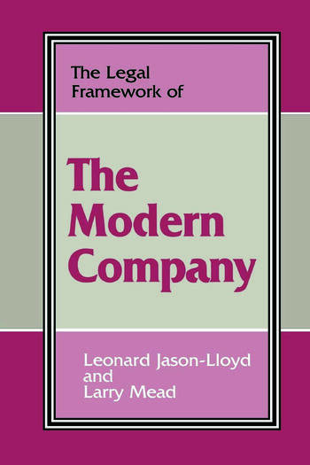 The Legal Framework of the Modern Company book cover