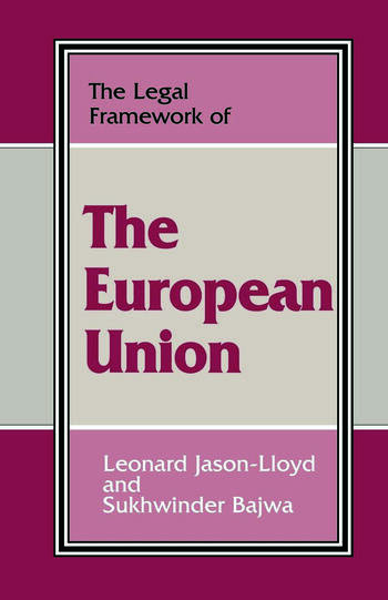 The Legal Framework of the European Union book cover