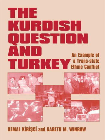 The Kurdish Question and Turkey An Example of a Trans-state Ethnic Conflict book cover