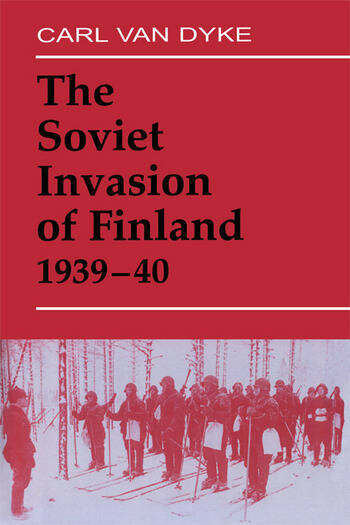 The Soviet Invasion of Finland, 1939-40 book cover