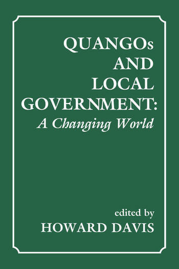 QUANGOs and Local Government A Changing World book cover