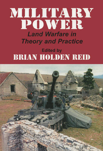 Military Power Land Warfare in Theory and Practice book cover