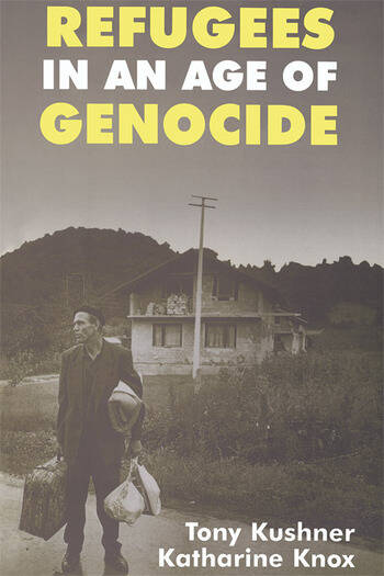 Refugees in an Age of Genocide Global, National and Local Perspectives during the Twentieth Century book cover