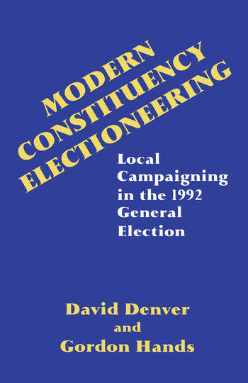Modern Constituency Electioneering Local Campaigning in the 1992 General Election book cover