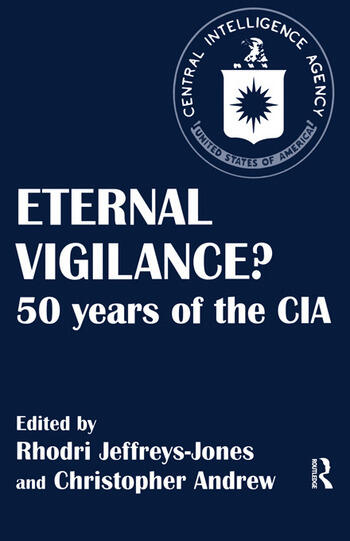 Eternal Vigilance? 50 years of the CIA book cover
