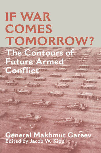 If War Comes Tomorrow? The Contours of Future Armed Conflict book cover