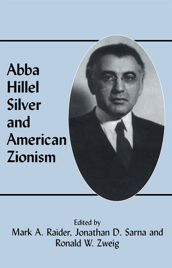 Abba Hillel Silver and American Zionism book cover