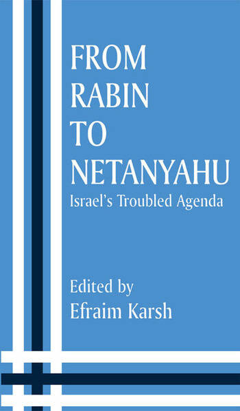 From Rabin to Netanyahu Israel's Troubled Agenda book cover