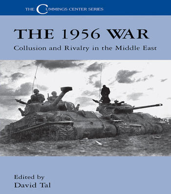The 1956 War Collusion and Rivalry in the Middle East book cover