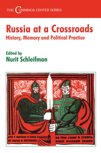 Russia at a Crossroads History, Memory and Political Practice book cover