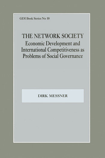 The Network Society Economic Development and International Competitveness as Problems of Social book cover