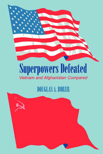 Superpowers Defeated Vietnam and Afghanistan Compared book cover