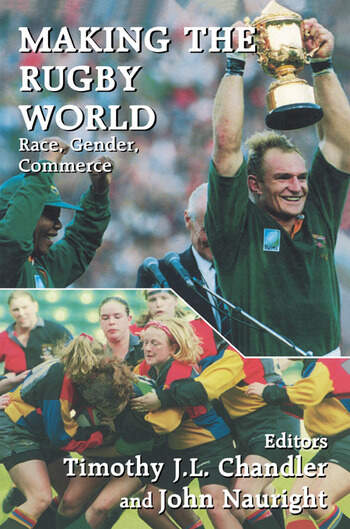 Making the Rugby World Race, Gender, Commerce book cover